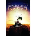 Quando eu Era Invisivel