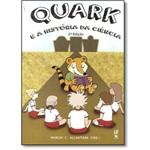 Quark e a História da Ciência