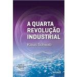 Quarta Revolucao Industrial, a