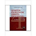 Quartos Escritos de Direito Processual : o Início