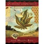 Quatro Compromissos, os - Best Seller