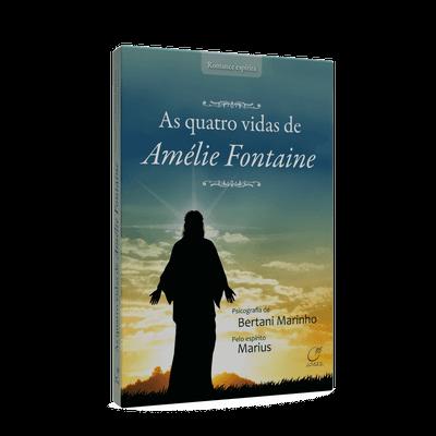 Quatro Vidas de Amélie Fontaine, as