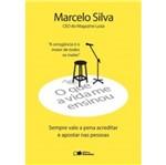 Que a Vida me Ensinou, o - Marcelo Silva - Saraiva