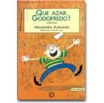 Que Azar Godofredo - Atual
