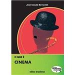 Que e Cinema, o - Coleçao Primeiros Passos