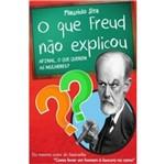 Que Freud Nao Explicou, o - Ser Mais