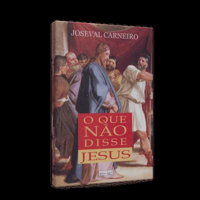 Que não Disse Jesus, o