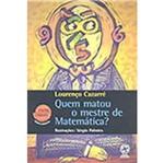 Quem Matou o Mestre de Matematica - Atual