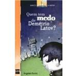 Quem Tem Medo de Demetrio Latov - Sm