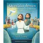 Querido Jesus Histórias Bíblicas para Crianças