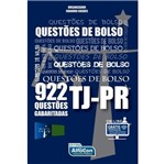 Questoes de Bolso Tj-Pr - 922 Questoes Gabaritadas - Alfacon