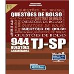 Questoes de Bolso Tj-sp - 944 Questoes Gabaritadas