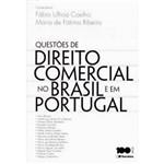 Questões de Direito Comercial no Brasil e em Portugal 1ª Ed