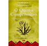 Quinto Compromisso, o - Best Seller