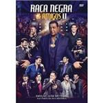 Raça Negra - Raça Negra e Amigos II - DVD