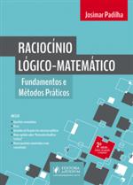 Raciocínio Lógico-Matemático: Fundamentos e Métodos Práticos (2018)