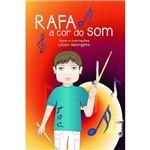 Rafa - a Cor do Som