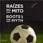 Raízes do Mito 1ª Ed