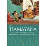 Ramayana - o Clássico Poema Épico Indicano Recontado em Prosa por William Buck
