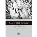Recado para Mariana ou a Cultura Como Agente de Transformação da Maturidade
