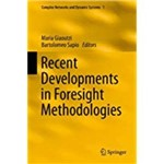 Recent Developments In Foresight Methodologies (2013)