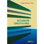 Reclamação Constitucional 1ª Ed