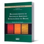 Reconhecimento de Sentenças Arbitrais Estrangeiras no Brasil