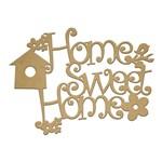 Recorte Laser Home Sweet Home Pássaro