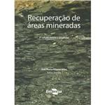 Recuperação de Áreas Mineradas 3ª Edição Revista e Ampliada
