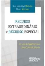 Recurso Extraordinário e Recurso Especial: do Jus Litigatoris ao Jus Constitutionis
