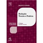 Redação: Teoria e Prática: Série Provas e Concursos