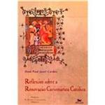 Reflexões Sobre a Renovação Carismática Católica