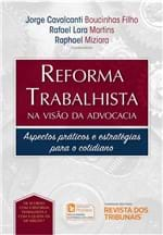 Reforma Trabalhista na Visão da Advocacia - 1ª Edição