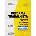 Reforma Trabalhista - Questões Objetivas e Discursivas Comentadas