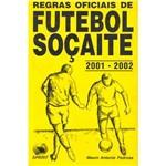 Regras Oficiais de Futebol Soçaite: 2006