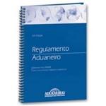 Regulamento Aduaneiro - Decreto Nº6.759/09 - 43ª Ed. 2009