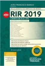 Regulamento do Imposto de Renda RIR 2019 22ª Edição