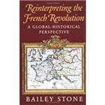 Reinterpreting The French Revolution: a Global-Historical Perspective