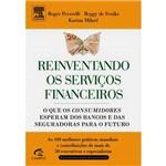 Reinventando os Serviços Financeiros