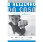 Reizinho da Casa - Best Seller