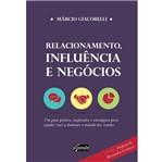 Relacionamento Influencia e Negocios - Gente