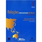 Relacoes Internacionais do Brasil - Vol 1