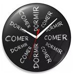 Relógio de Parede Comer Dá Sono Dormir Dá Fome