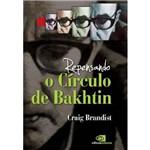 Repensando o Circulo de Bakhtin