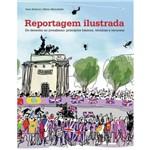 Reportagem Ilustradada. do Desenho ao Jornalismo: Princípios Básicos, Técnicas e Recursos