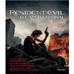 Resident Evil - o Capitulo Final