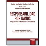 Responsabilidad por Danos: Imputación Y Nexo de Causalidad - Versión Espanola