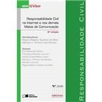 Responsabilidade Civil na Internet e Nos Demais Meios de Comunicação