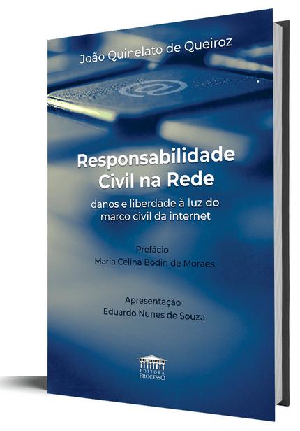 Responsabilidade Civil na Rede-Danos e Liberdade à Luz do Marco Civil da Internet