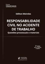 Responsabilidade Civil no Acidente de Trabalho - Questões Processuais e Materiais (2019)